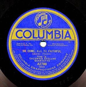 Columbia Stellar Quartette on 1919 Columbia A2788 - Oh Come All Ye Faithful