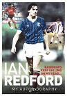 Raindrops Keep Falling on My Head...: My Autobiography by Ian Redford (Hardback, 2013)