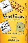 Wesley Graves: Paranormal Investigator: The Unseen Agenda by MR Jake Cote Griffus (Paperback / softback, 2013)
