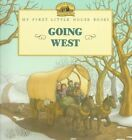 Going West Picture Book by Laura Ingalls Wilder (Paperback, 1998)