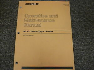caterpillar cat 953c track loader owner operator maintenance manual rh ebay com cat 953 service manual Caterpillar 953C Skid Loader