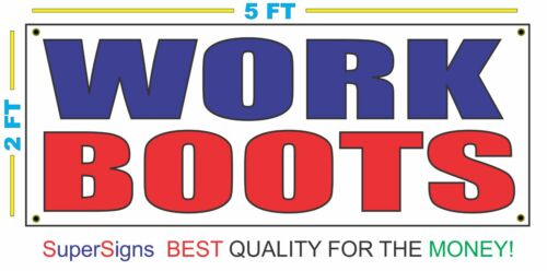 2X5 WORK BOOTS Banner Sign NEW Larger Red White Blue for Shoe Shop Store