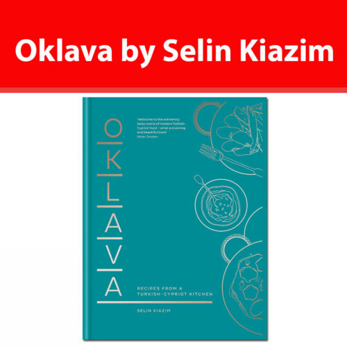 Oklava: Recipes from a Turkish–Cypriot kitchen by Selin Kiazim book NEW HB