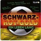 Schwarz-Rot-Gold-Ein Leben Lang von Various Artists (2014)