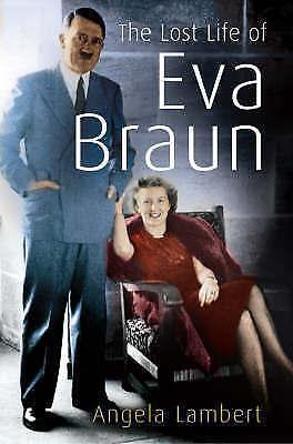 The Lost Life of Eva Braun, Lambert, Angela, Very Good Book