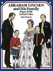 Dover President Paper Dolls: Abraham Lincoln and His Family Paper Dolls in Full Color by Tom Tierney (1989, Paperback)