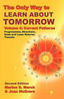 The Only Way to Learn About Tomorrow, Volume 4, Second Edition by Joan McEvers, Marion D. March (Paperback, 2010)