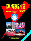 Doing Business and Investing in Taiwan by International Business Publications, USA (Paperback / softback, 2006)