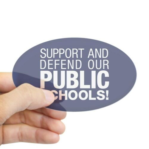 2041793925 CafePress Support Public Schools Sticker Oval