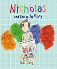 Nicholas and the Wild Ones by Niki Daly (Paperback, 2016)