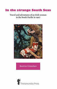 In-the-Strange-South-Seas-Paperback-by-Grimshaw-Beatrice-Brand-New-Free-P