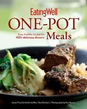 EatingWell One-Pot Meals: Easy, Healthy Recipes for 100+ Delicious Dinners, The