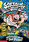 Captain Underpants and the Wrath of the Wicked Wedgie Woman by Dav Pilkey (Hardback, 2001)