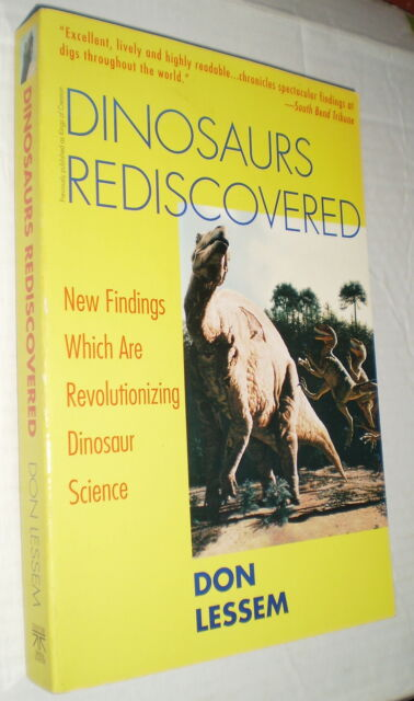 Dinosaurs Rediscovered – Don Lessem (Softcover, 1993)