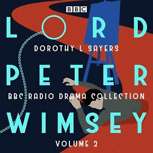 Lord-Peter-Wimsey-BBC-Radio-Drama-Collection-Volume-2-by-Dorothy-L-Sayers