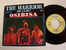 "OSIBISA : The warrior (ou ça ou) / Uhuru 7""  45T 1975 French BRONZE BRZ 011"