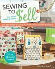 Sewing to Sell: The Beginner's Guide to Starting a Craft Business by Virginia Lindsay (Paperback, 2014)