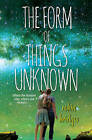 Form of Things Unknown by Robin Bridges (Paperback, 2016)