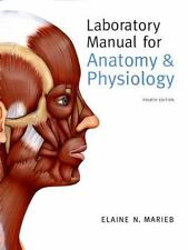 Laboratory Manual For Anatomy And Physiology by Marieb