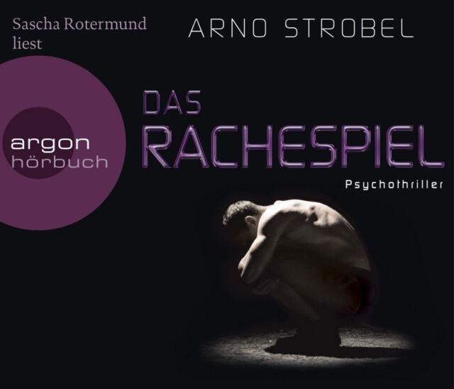 Das Rachespiel. Psychothriller Hörbuch v. Arno Strobel, es liest Sasha Rotermund