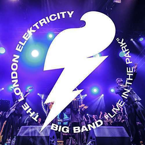 London Elektricity Live Band - Live in The Park Neue CD