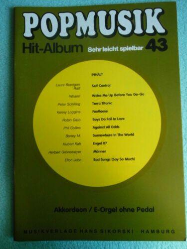 Popmusik Hit Album 43 leicht spielbar Notenheft Akkordeon E-Orgel ohne Pedal