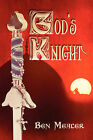 God's Knight by Ben Mealer (Paperback / softback, 2008)