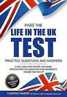 Pass the Life in the UK Test: Practice Questions and Answers with 21 Full Mock Tests by How2Become (Paperback, 2016)