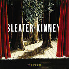 The Woods by Sleater-Kinney (Vinyl, Oct-2014, Sub Pop (USA))