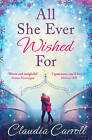 All She Ever Wished for: A Gorgeous Christmas Romance from the Number One Irish Bestseller by Claudia Carroll (Paperback, 2016)