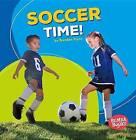 Soccer Time! by Department of Government Brendan Flynn (Paperback / softback, 2016)