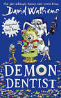 Demon Dentist by David Walliams (Paperback, 2015)