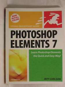 Photoshop Elements 7 for Windows Visual QuickStart Guide Visual QuickStart Gui - Dundee, United Kingdom - Photoshop Elements 7 for Windows Visual QuickStart Guide Visual QuickStart Gui - Dundee, United Kingdom