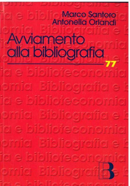 Avviamento alla bibliografia Michele Santoro 2006 Concorso biblioteca