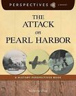 The Attack on Pearl Harbor: A History Perspectives Book by Katherine Krieg (Paperback / softback, 2013)
