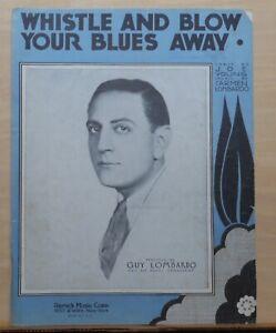 Constructif Sifflet Et Blow Your Blues Away - 1932 Partitions-guy Lombardo Photo Cover-afficher Le Titre D'origine