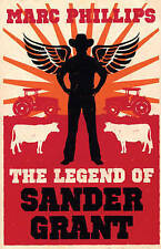 The Legend of Sander Grant, Marc Phillips, Excellent Book