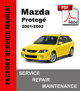Mazda Protege Protege5 2001 2002 2003 Service Repair Workshop Manual Wiring Ebay