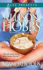 Scandalicious: A Novel by Allison Hobbs (Paperback, 2015)