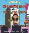 Red Riding Hood Meets the Three Bears by Charlotte Guillain (Hardback, 2016)