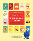 It's All American Food by David Rosengarten (Paperback, 2005)