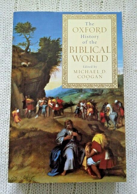 The Oxford History of the Biblical World by Michael A. Coogan (Paperback)