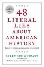 48 Liberal Lies About American History: (That You Probably Learned in School) -