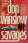 Savages by Don Winslow (Paperback, 2011)