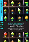 Key Concepts in Health Studies by Chris Yuill, Eilidh Duncan, Iain Crinson (Paperback, 2010)