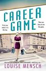 Career Game by Louise Mensch (Paperback, 2016)