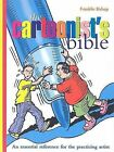 The Cartoonist's Bible: An Essential Reverence for the Practicing Artist by Franklin Bishop (Hardback, 2009)