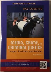 Media-Crime-and-Criminal-Justice-Instructors-Edition-ISBN-9781285459059