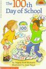 The 100th Day of School by Angela Shelf Medearis (Paperback)