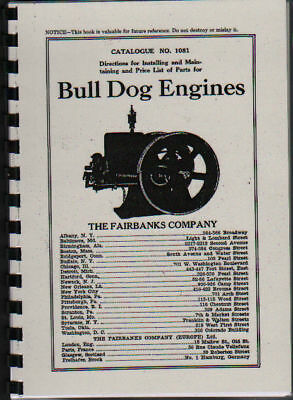 Fairbanks Bull Dog Stationary Engine Instruction Book.